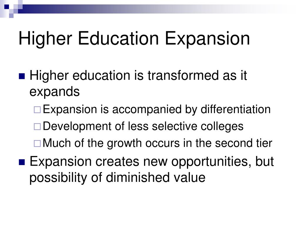 Higher Education Expansion