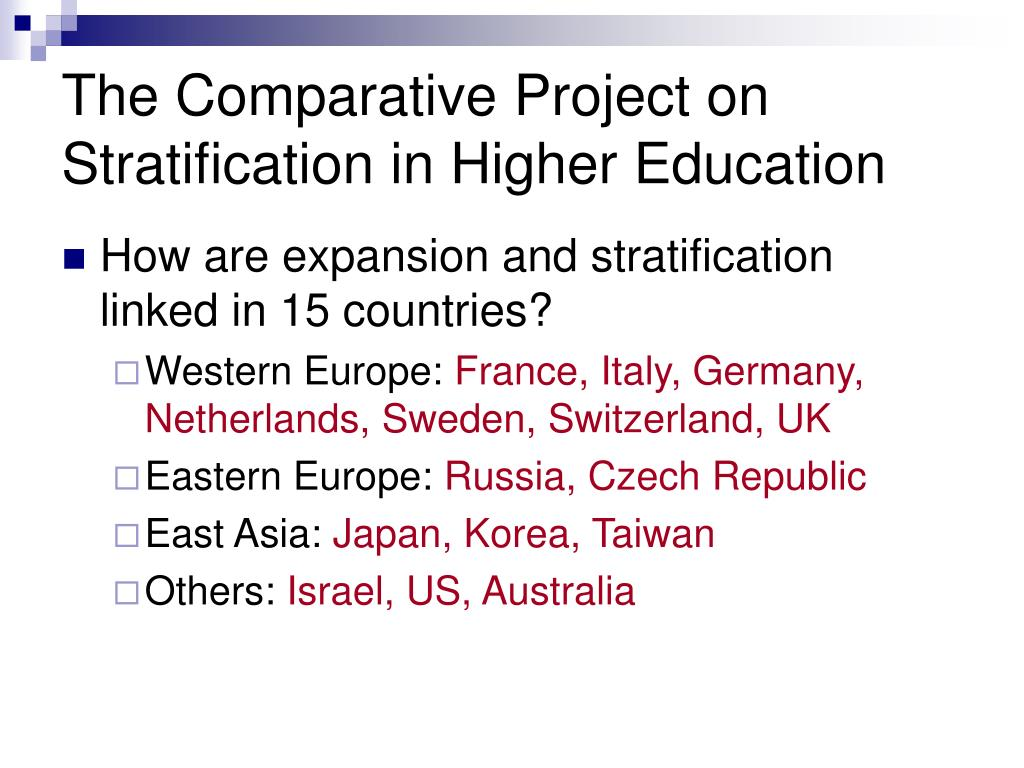The Comparative Project on Stratification in Higher Education