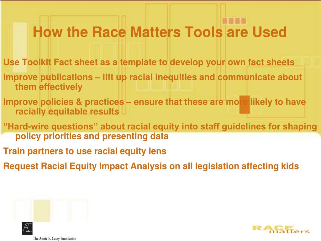 How the Race Matters Tools are Used
