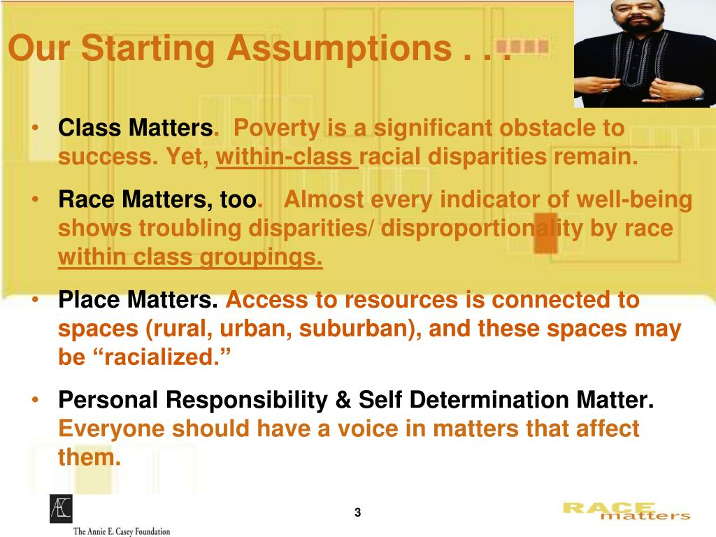 Our Starting Assumptions . . .