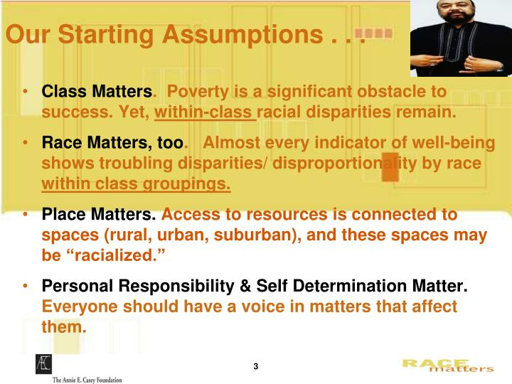 Our starting assumptions