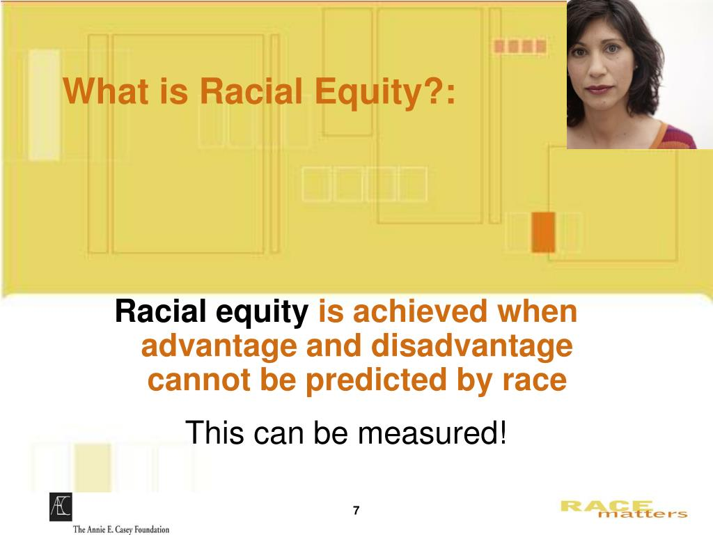 What is Racial Equity?: