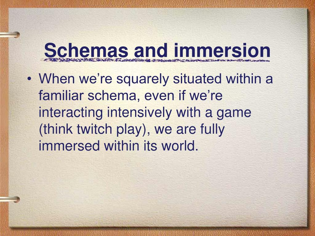 Schemas and immersion