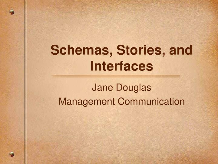 Schemas stories and interfaces