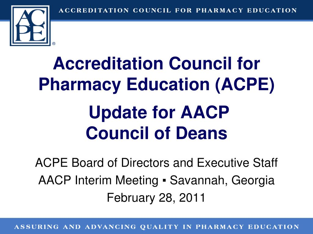 Accreditation Council for Pharmacy Education (ACPE)
