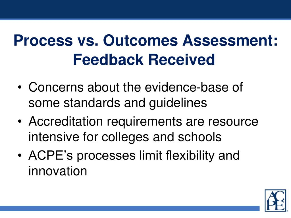Process vs. Outcomes Assessment: