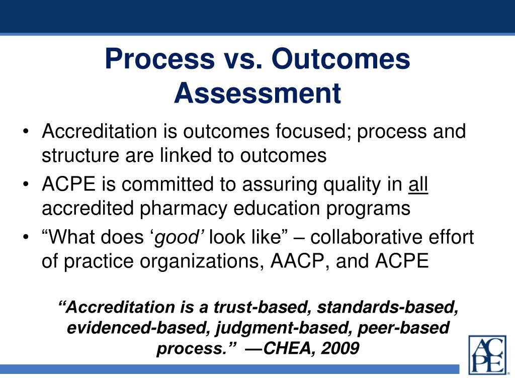 Process vs. Outcomes Assessment