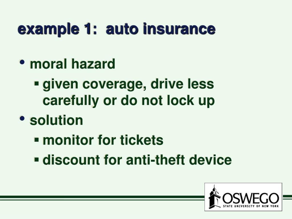 example 1:  auto insurance