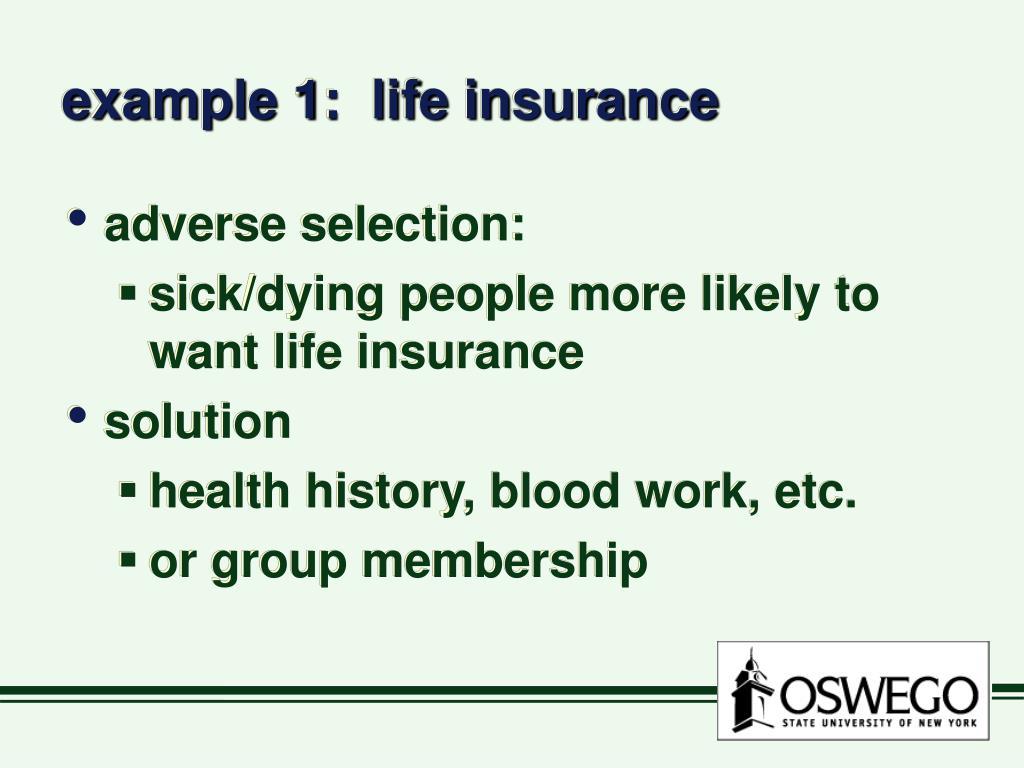 example 1:  life insurance