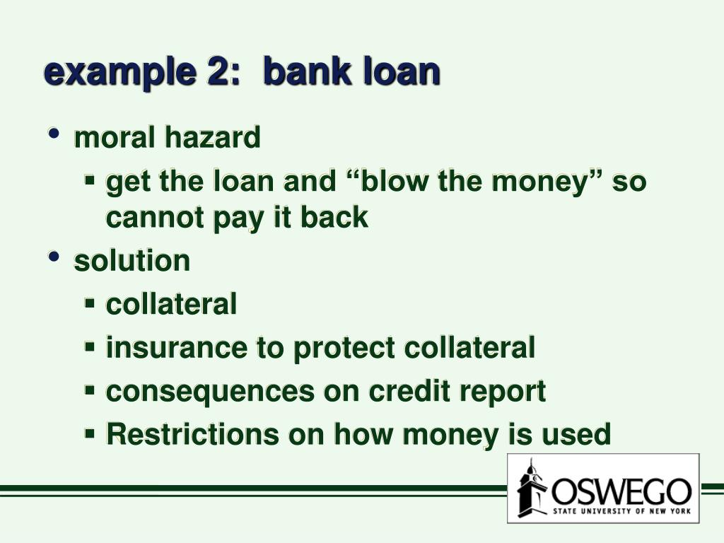 example 2:  bank loan