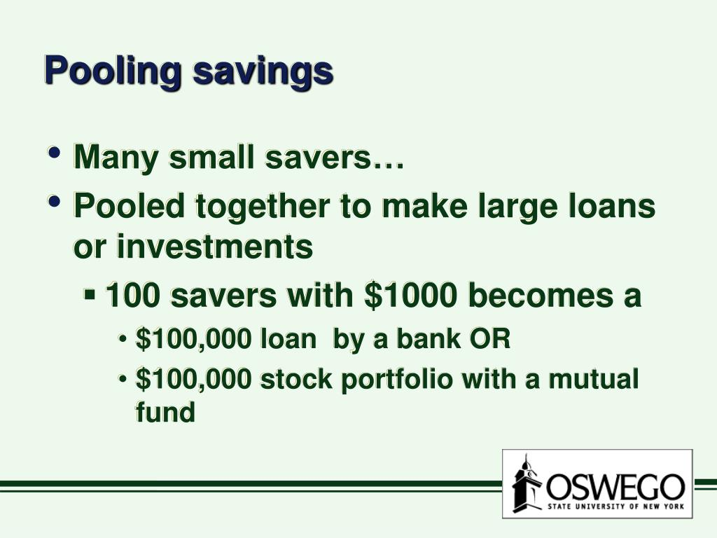 Pooling savings