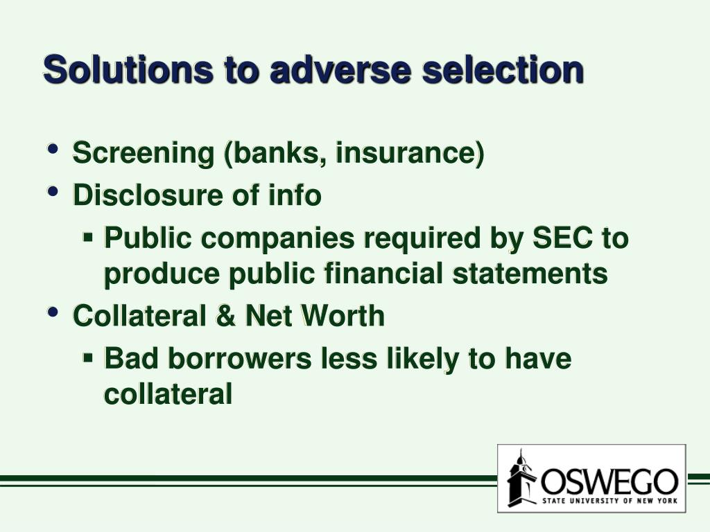Solutions to adverse selection