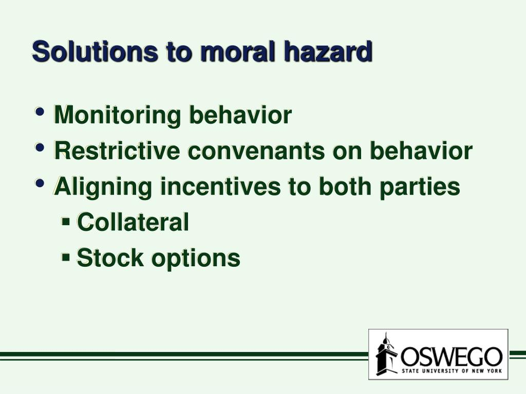 Solutions to moral hazard
