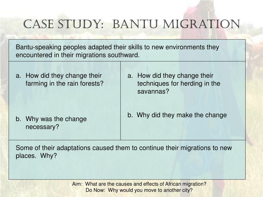 Case Study:  Bantu Migration