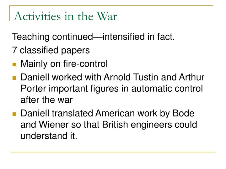 Activities in the War