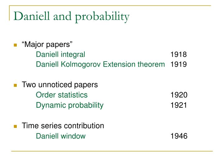 Daniell and probability