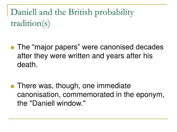 Daniell and the British probability tradition(s)