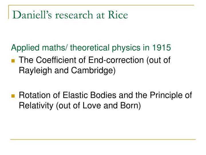 Daniell's research at Rice