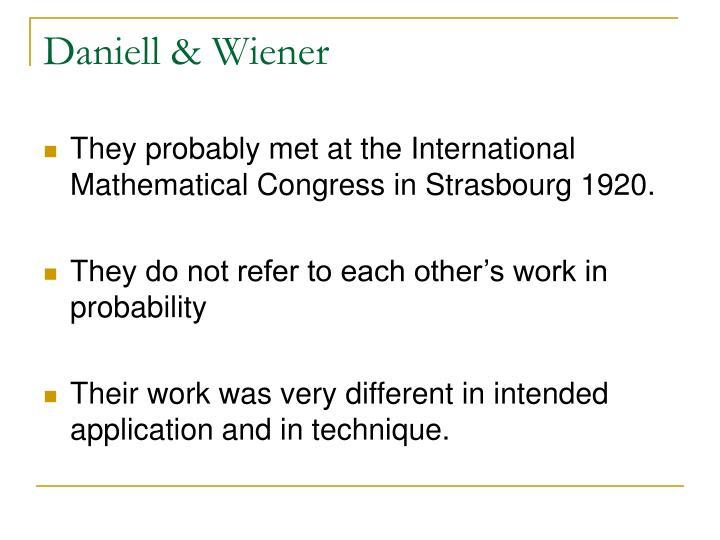 Daniell & Wiener