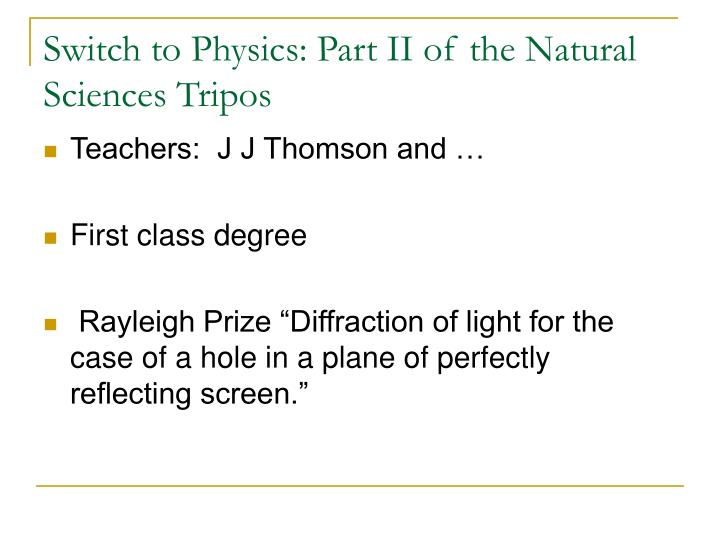 Switch to Physics: Part II of the Natural Sciences Tripos