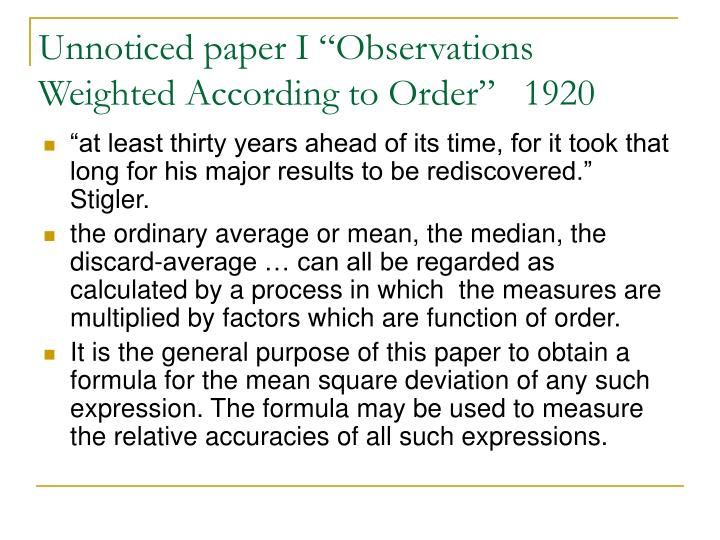 "Unnoticed paper I ""Observations Weighted According to Order""   1920"