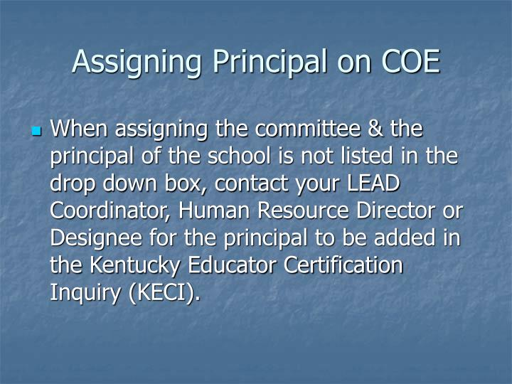 Assigning Principal on COE