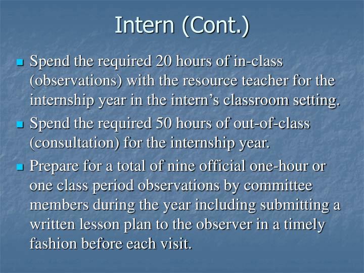 Intern (Cont.)