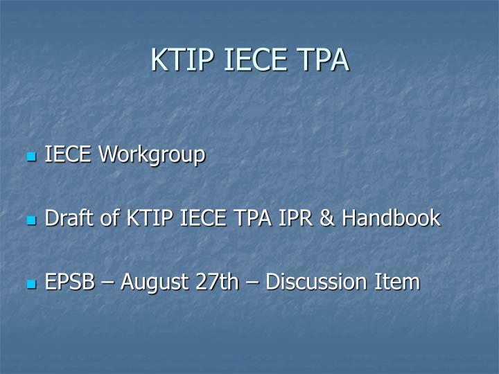 KTIP IECE TPA