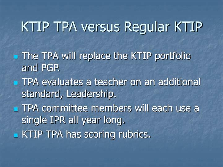 KTIP TPA versus Regular KTIP