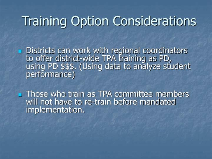 Training Option Considerations