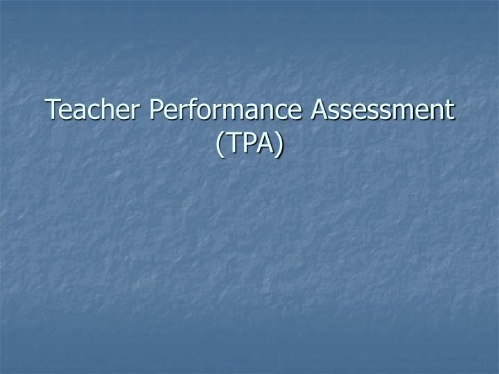 Teacher Performance Assessment (TPA)