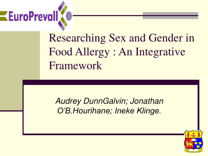 Researching sex and gender in food allergy an integrative framework l.jpg