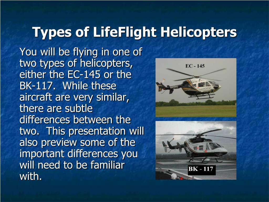 Types of LifeFlight Helicopters