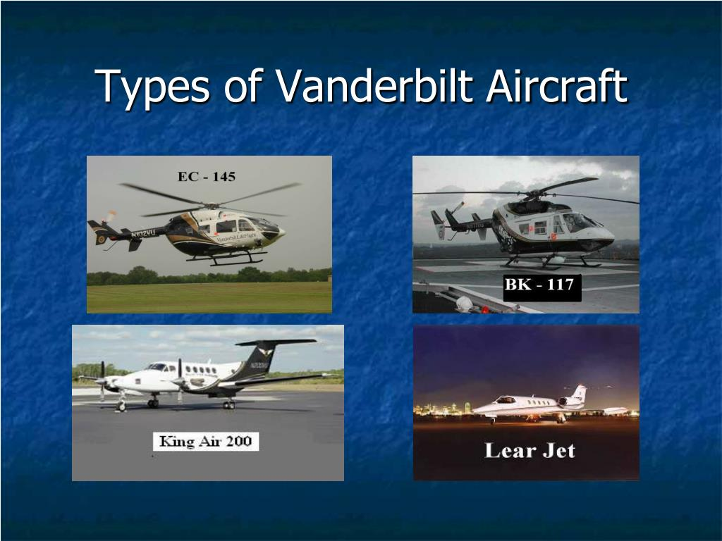Types of Vanderbilt Aircraft