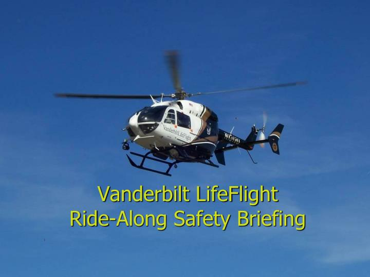 Vanderbilt lifeflight ride along safety briefing l.jpg
