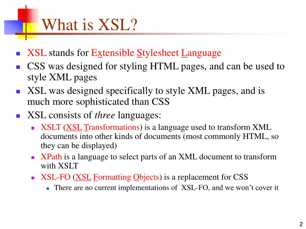 What is XSL?