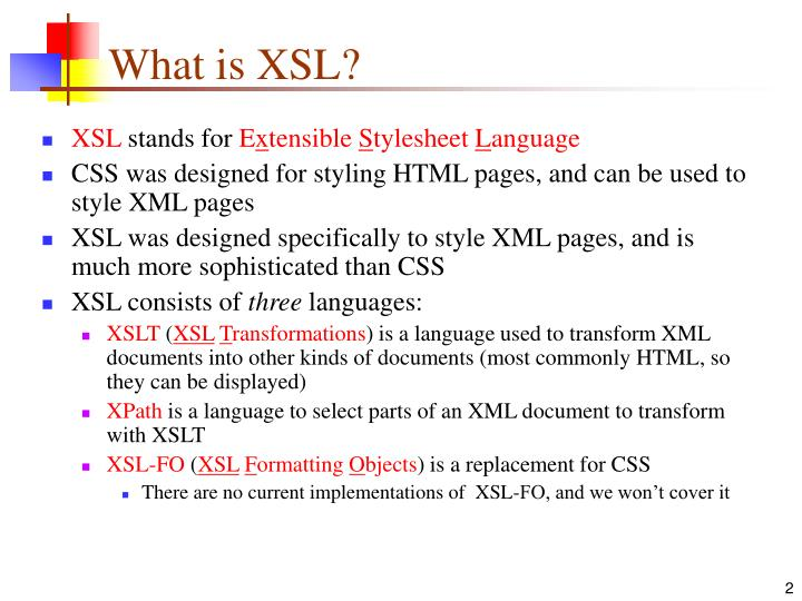 What is xsl