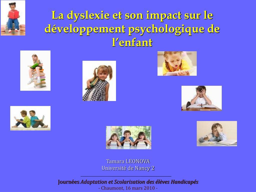 La dyslexie et son impact sur le développement psychologique de l'enfant