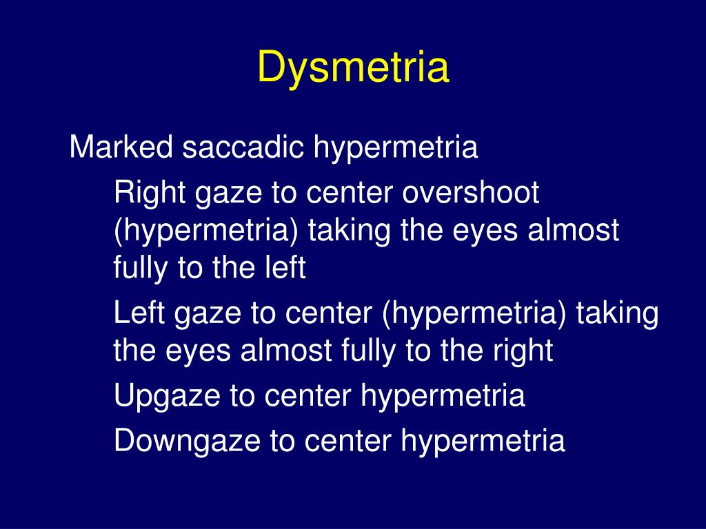 Dysmetria