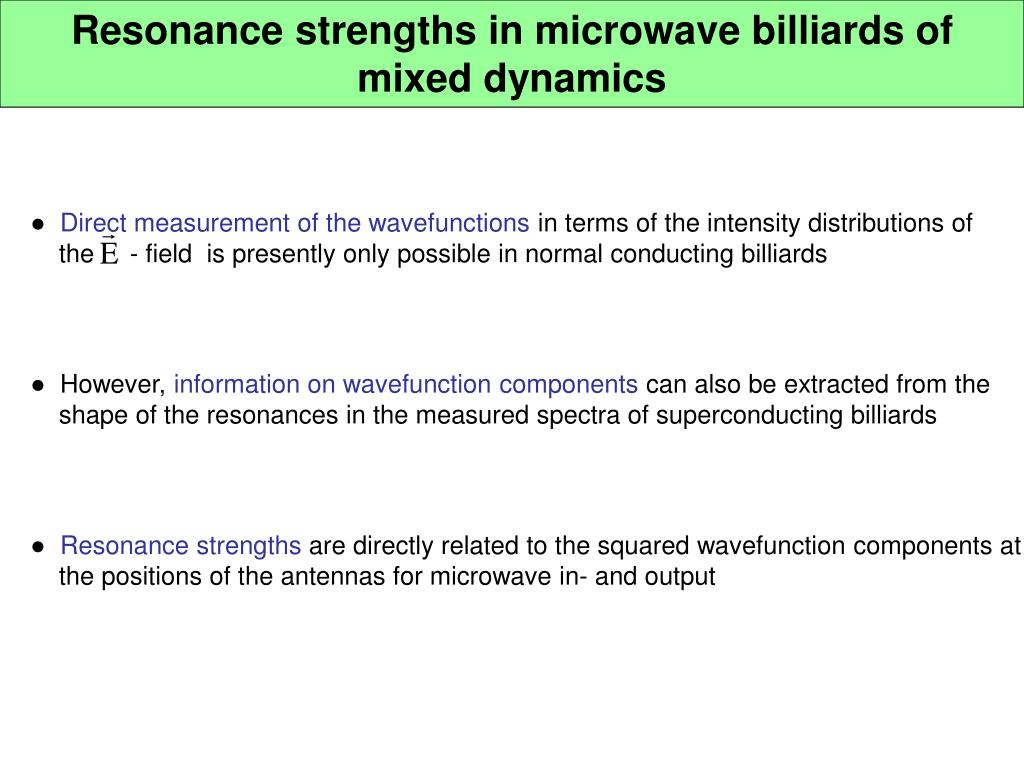 Resonance strengths in microwave billiards of mixed dynamics