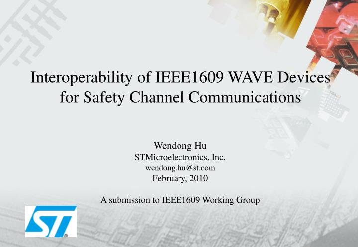 Interoperability of ieee1609 wave devices for safety channel communications l.jpg