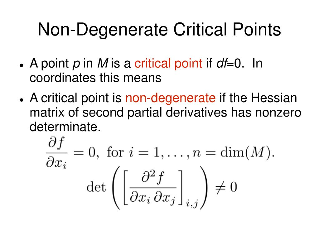 Non-Degenerate Critical Points