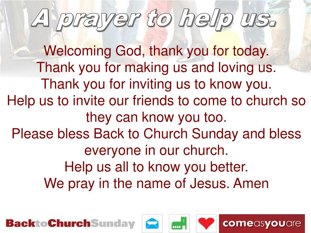 A prayer to help us.
