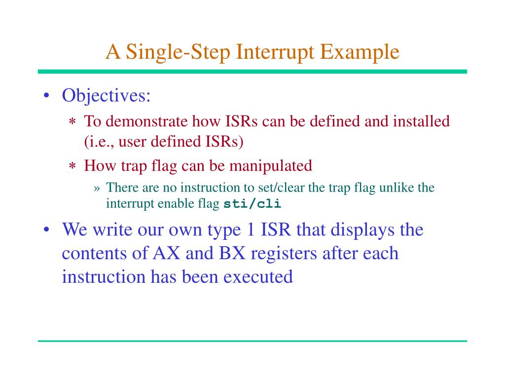 A Single-Step Interrupt Example