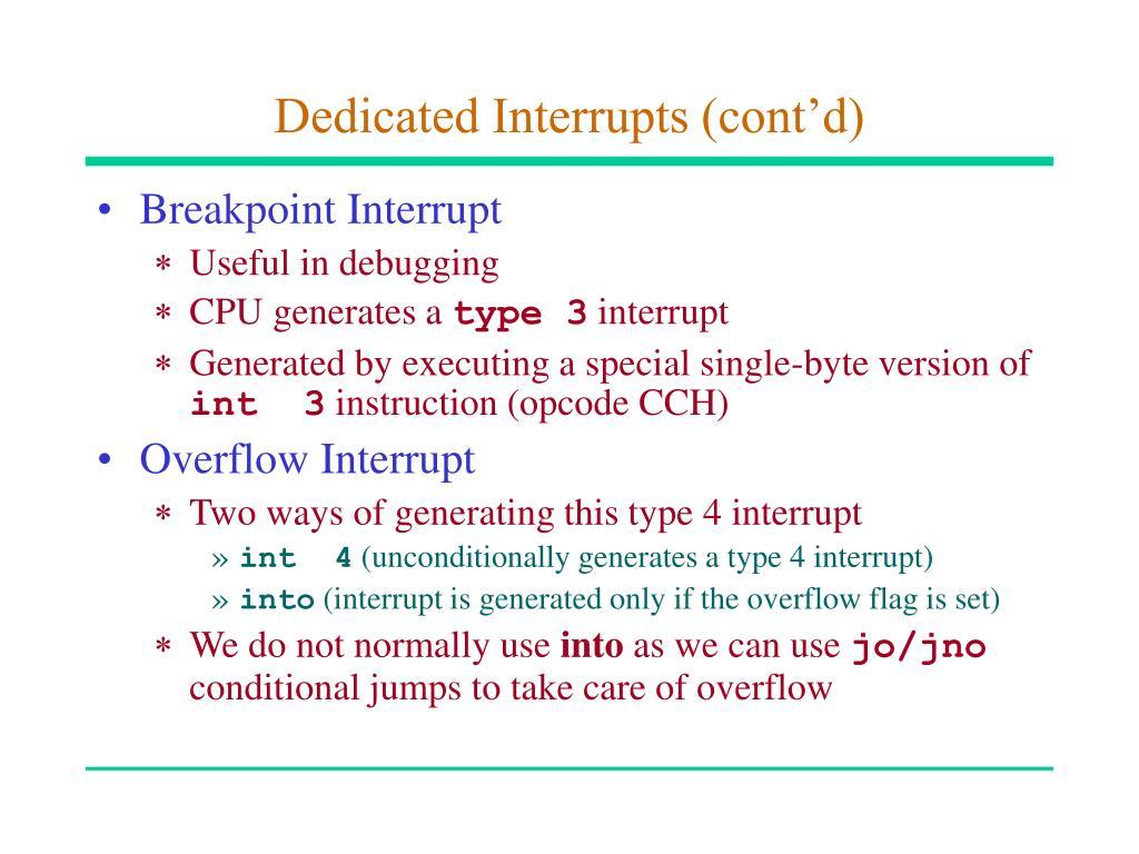 Dedicated Interrupts (cont'd)