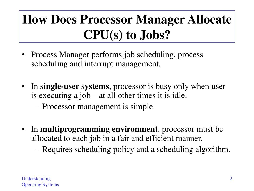 How Does Processor Manager Allocate CPU(s) to Jobs?