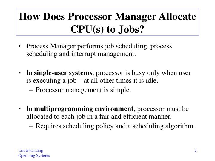 How does processor manager allocate cpu s to jobs