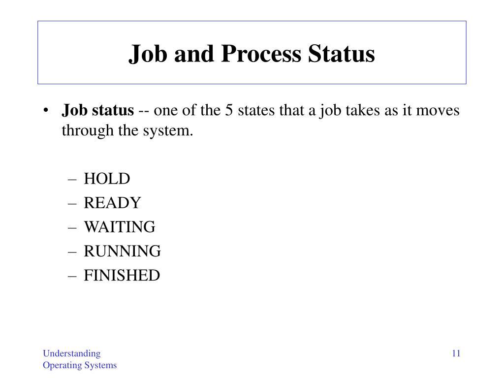Job and Process Status