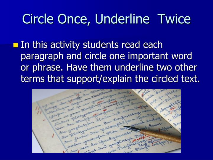 Circle Once, Underline  Twice