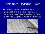 circle once underline twice
